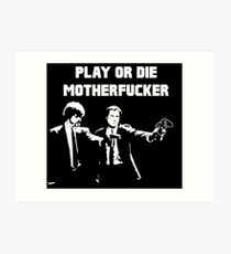 Lets play PULP FICTION Art Print