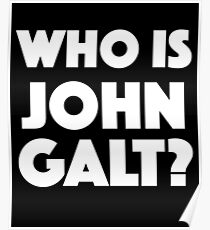 Wer ist John Galt? Poster