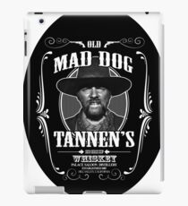 Old Mad Dog Tannen's Whiskey iPad Case/Skin