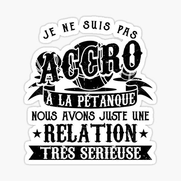 Petanque Humour Boccia Bouliste Cadeau Sticker