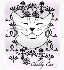 Chubby Cat - this first design Poster