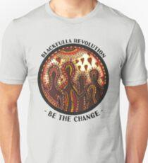 """Be The Change"" Blackfulla Revolution   by C.Jetta Unisex T-Shirt"