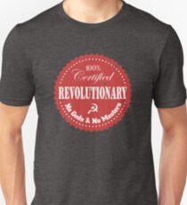 100% Certified Revolutionary T-Shirt