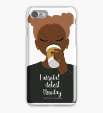 I Absolutely Detest Mondays iPhone Case/Skin