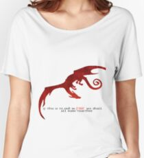 Smaug - If this is to end in fire... Women's Relaxed Fit T-Shirt
