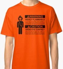 Warning: Highly Flammable - Variant Classic T-Shirt