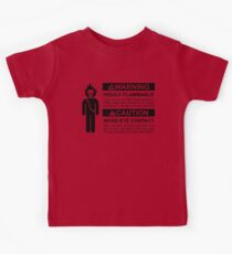 Warning: Highly Flammable - Variant Kids Tee