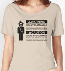 Warning: Highly Flammable - Variant Women's Relaxed Fit T-Shirt