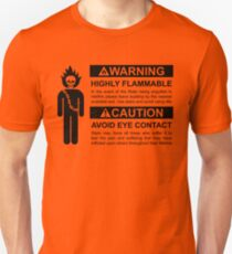 Warning: Highly Flammable - Variant Unisex T-Shirt