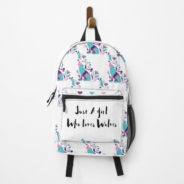 Just A Girl Who Loves Wolves  Backpack