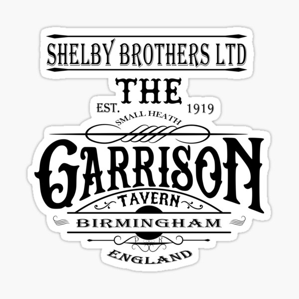Garrison Tavern The Blinders Birmingham - Graphiques de qualité professionnelle Sticker