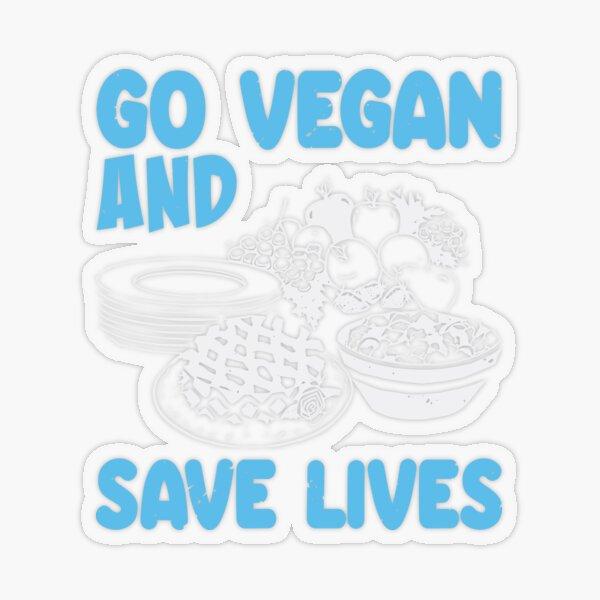 Go Vegan And Save Lives - Vegan Saying Transparent Sticker