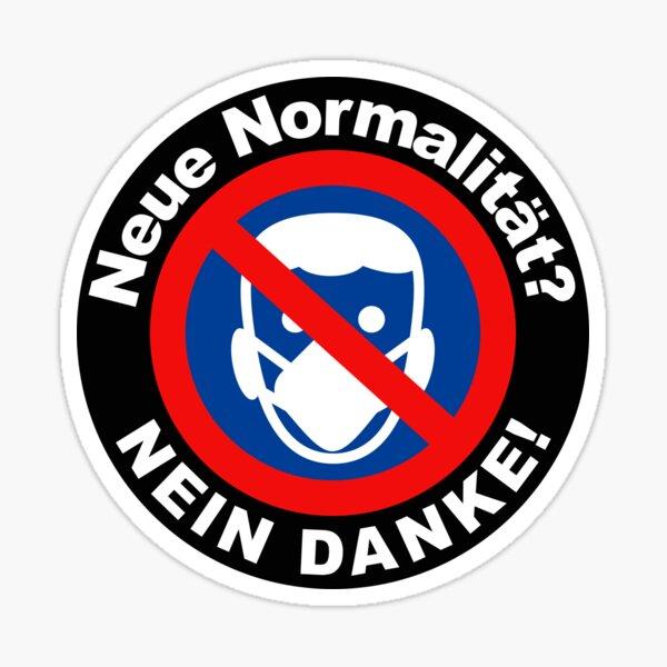 """New normal"" ..? NO THANKS! [B] Covid mask compulsion Sticker"
