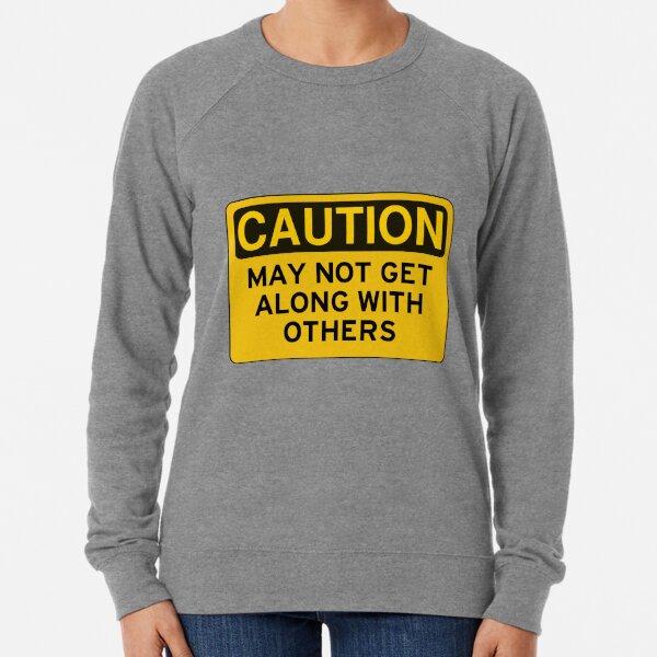 Caution Sign Construction Lightweight Sweatshirt