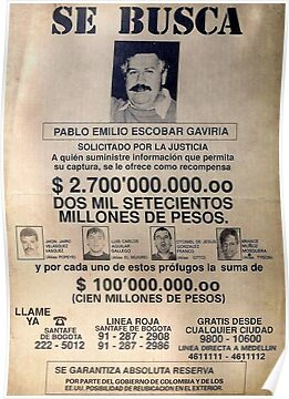 Quot Pablo Escobar Wanted Poster Quot Posters By Pornflakes