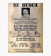 Pablo Escobar wanted poster Photographic Print