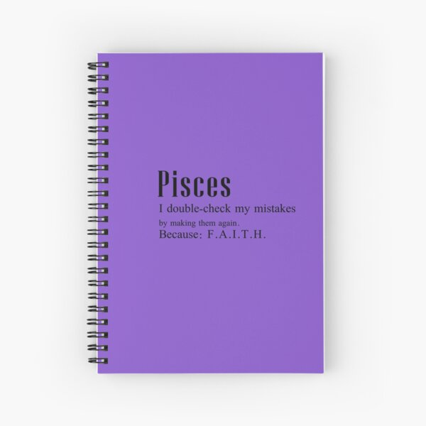 Pisces v1.0: I double check mistakes... Spiral Notebook
