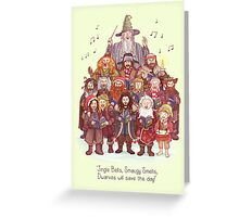 The loudest carollers in Middle Earth Greeting Card