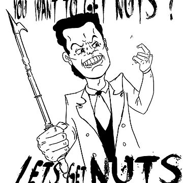 You want to get Nuts? by Egan316