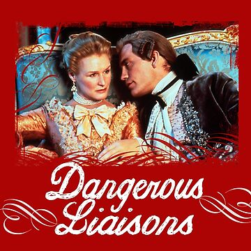 Dangerous Liaisons by markdwaldron