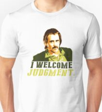 I welcome judgment T-Shirt