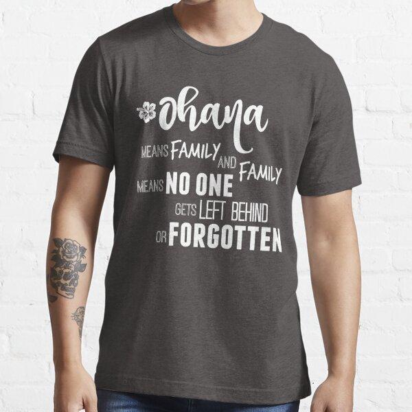 Ohana in white Essential T-Shirt