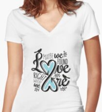 Love is Right Where We Are : Blue Women's Fitted V-Neck T-Shirt