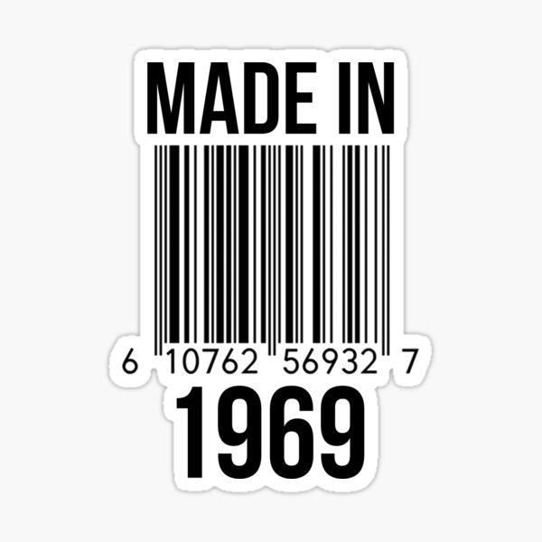 Made In 1969 Sticker