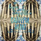 Begin Each Day With A Grateful Heart Madeleine Paris by Beverly Claire Kaiya