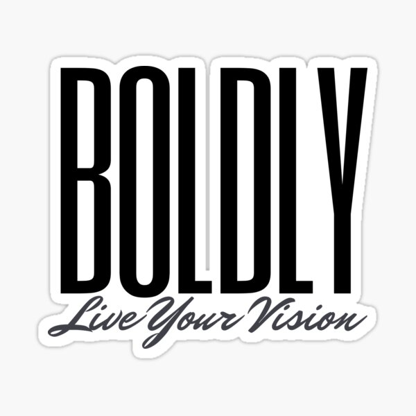 BOLDLY Live Your Vision Sticker