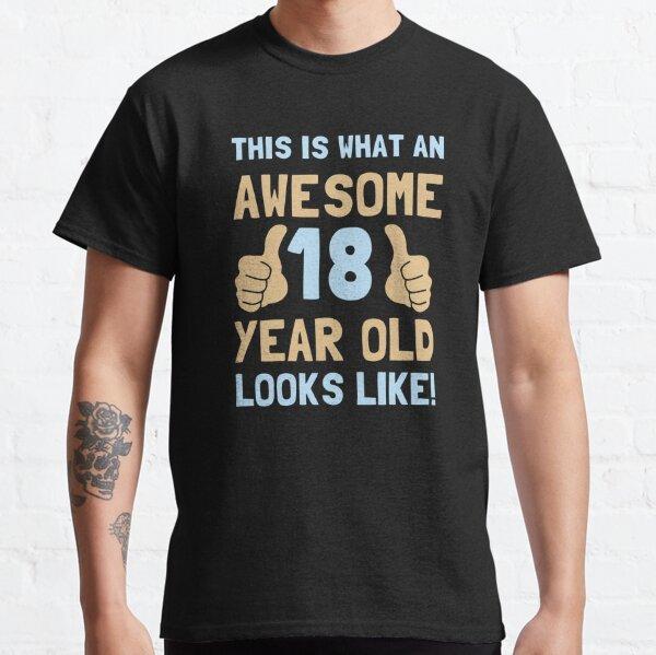 Así es como luce un increíble joven de 18 años Camiseta clásica