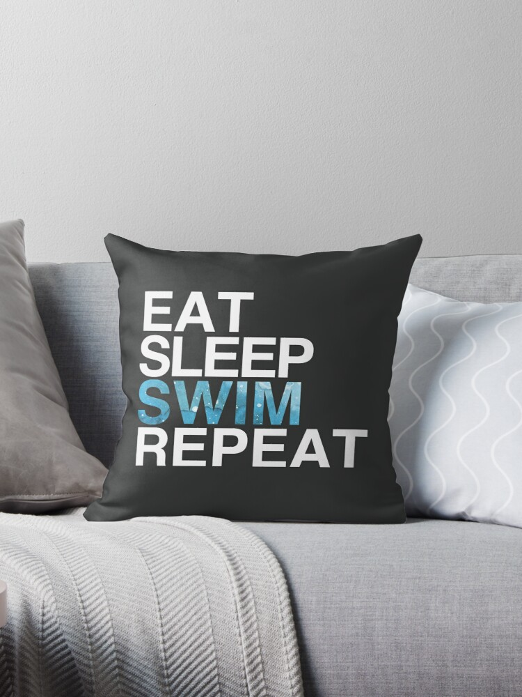 Eat Sleep Swim Repeat Swimmer Swimming Throw Pillow By Nada18 Redbubble