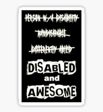 Disabled and Awesome (White on Black) Sticker