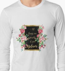 """Modern golden inspirational  quote, """"all things are possible if you believe"""" T-Shirt"""