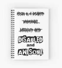 Disabled and Awesome Spiral Notebook