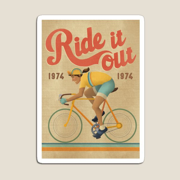 Ride it out Femme Magnet