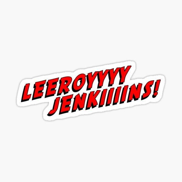 Leeroy Jenkins RED gamer talk Sticker