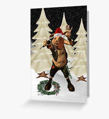 Christmas Pork ?? .. fun fantasy Greeting Card