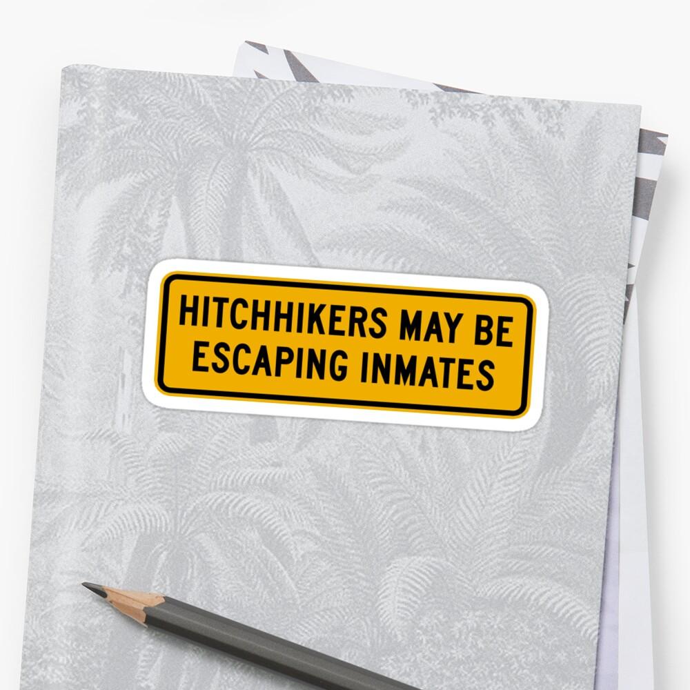 Hitchhikers May Be Escaping Inmates Road Sign Oklahoma Usa