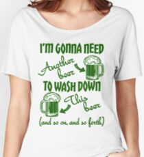 St Patricks Day Beer Drinking Humor Women's Relaxed Fit T-Shirt