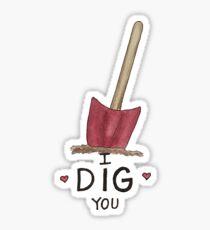 I Dig You, Valentine Sticker
