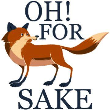 Oh For Fox Sake by Polytol