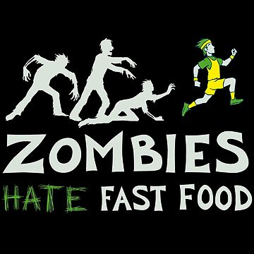 zombies hate fast food by Polytol