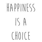 Happiness is a choice by duub qnnp