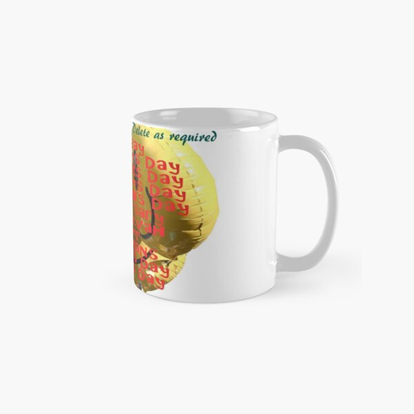 Happy Everything  Classic Mug