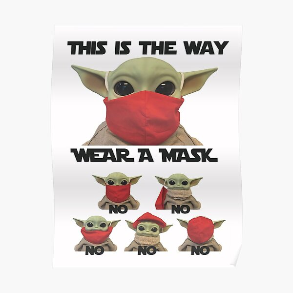 How To Wear a Mask Baby Yoda's Poster