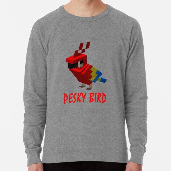 pesky bird Lightweight Sweatshirt