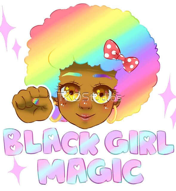 Black Girl Magic by TKOStudios