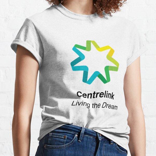 Centerlink - Living the Dream Classic T-Shirt
