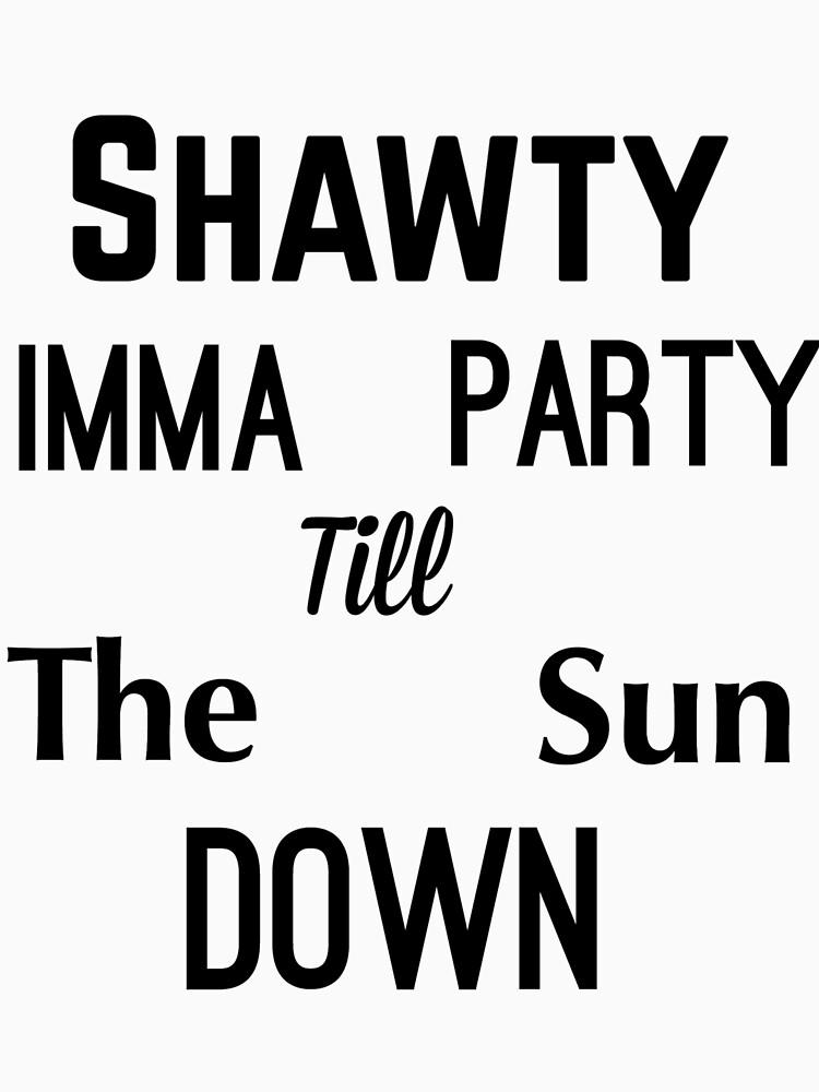 """Exo """"Shawty Imma Party bis zum Sonnenuntergang"""" von GenericNyeri"""